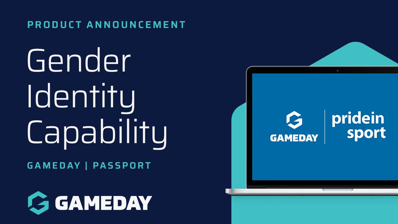 game day - Gender Identity Capability